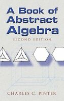 A Book Of Abstract Algebra: Second Edition (dover Books On Mathematics) By Charl on sale