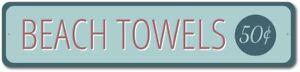 Beach-Towel-Sign-Beach-Shop-Decor-Beach-Bathroom-Aluminum-Sign-ENSA1003267
