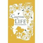 Chapters of Life by Tina K. Burton (Paperback, 2013)