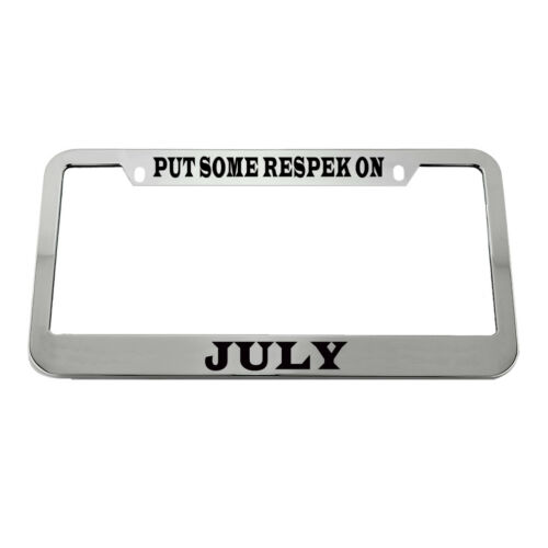 License Plate Frame Put Some Respek on July Zinc Weatherproof Car Accessories
