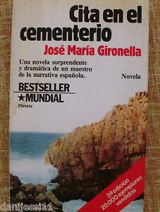 Cita-en-el-cementerio-J-M-Gironella-Planeta-1983-Segunda-edicion