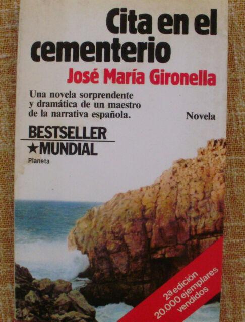 Cita en el cementerio/ J.M. Gironella/ Planeta/ 1983/ Segunda edición