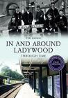 In and Around Ladywood Through Time by Ted Rudge (Paperback, 2015)