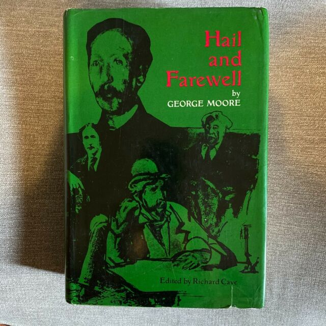 Hail and Farewell: Ave, Salve, Vale by George Moore 1976 Hardcover Modern Irish