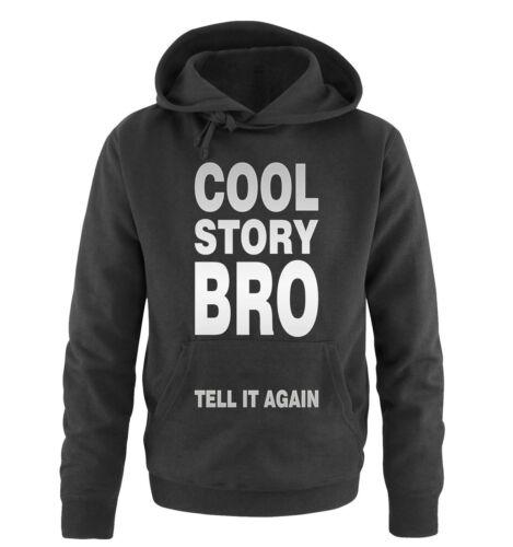 Mi hai interrotto shirts-COOL STORY BRO-Uomo Hoodieverdetto di nuovo divertimento Inn