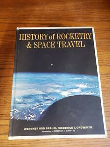 HISTORY-OF-ROCKETRY-AND-SPACE-TRAVEL-Braun-Ordway-1966-1st-Edition-RARE