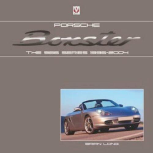 The 986 Series 1996-2004 Book Colour Trim /& Buyer/'s Guide Porsche Boxster