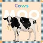 Cows Moo by Rebecca Glaser (Board book, 2016)