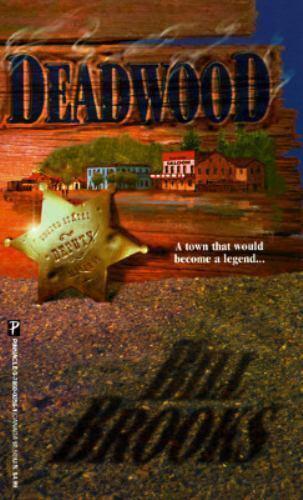 Deadwood by Bill Brooks