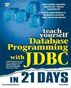 Teach-Yourself-Database-Programming-with-JDBC-in-21-Days-by-Ashton-Hobbs