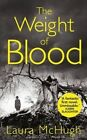 The Weight of Blood by Laura McHugh (Paperback, 2014)