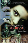 Mind Warriors Book One: Arrival: The Long-Awaited Sequel to the Terrilian/Warrior Series by Sharon Green (Paperback / softback, 2011)