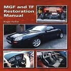 MGF and TF Restoration Manual von Roger Parker (2012, Gebundene Ausgabe)