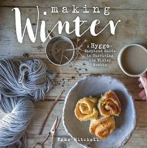 Making-Winter-by-Emma-Mitchell-Hardcover-Book-NEW