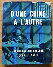 HENRI CARTIER-BRESSON - D'UNE CHINE A L'AUTRE/FROM ONE CHINE TO THE OTHER 1ST ED