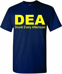 DEA-DRUNK-EVERY-AFTERNOON-FUNNY-MEN-039-S-T-SHIRT-TEE-DRINKING-ALCOHOL-COLLEGE-PARTY