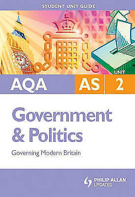 AQA AS Government & Politics Unit 2: Governing Modern Britain,Paul Fairclough