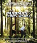 The Madman of Piney Woods by Christopher Paul Curtis (CD-Audio, 2014)