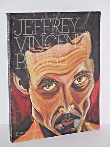 Jeffery-Vincent-Parise-A-Decade-of-Paintings-2000-2010-signed-Jeffery-V-Parise