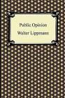 Public Opinion by Walter Lippmann (Paperback / softback, 2011)