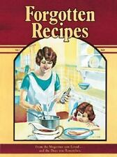 Cookbook Forgotten Recipes by Jaine Rodack (1980, Spiral)