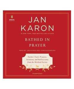 Jan-Karon-Bathed-in-Prayer-Father-Tim-039-039-S-Prayers-Sermons-and-Reflections-From