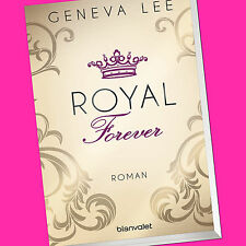Geneva Lee | ROYAL Forever | Die Royals-Saga (Band 6) (Buch)