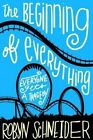 The Beginning of Everything by Robyn Schneider (Paperback / softback, 2014)