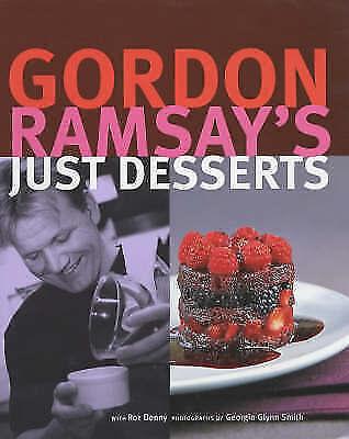 1 of 1 - Gordon Ramsay's Just Desserts, Roz Denny, Gordon Ramsay, Very Good Book