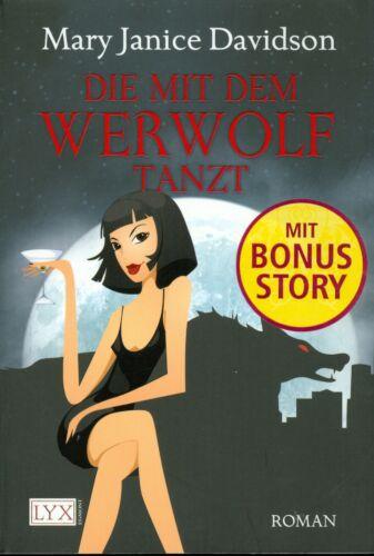 1 von 1 - Mary Janice Davidson: Die mit dem Werwolf tanzt (Klappenbroschur)