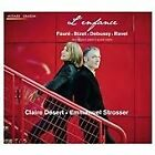 Enfance: Fauré, Bizet, Debussy, Ravel (2013)