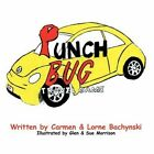 Punch Bug Travel Game 9781434324481 by Lorne Bachynski Paperback
