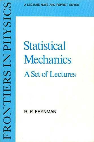 Statistical Mechanics: A Set Of Lectures (Frontiers in Physics) - GOOD