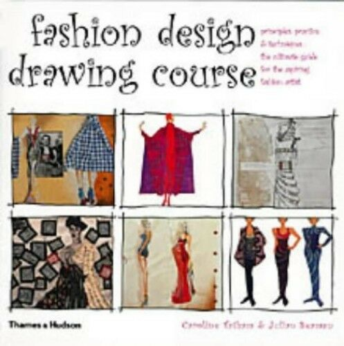 1 of 1 - Fashion Design Drawing Course: Principles, Practi... by Julian Seaman 0500284369