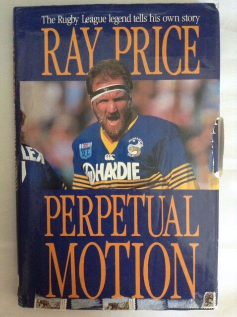 Perpetual Motion by Ray Price Rugby League Legend & Neil Cadigan (Hardback,1987)