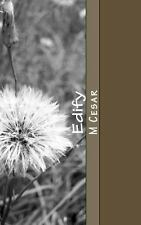 Edify : Dreams Prophecies and Visions by M. Cesar (2013, Paperback)