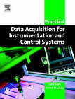Practical Data Acquisition for Instrumentation and Control Systems by Steve Mackay, John Park (Paperback, 2003)