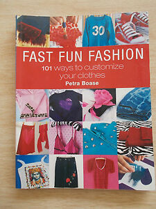 Fast-Fun-Fashion-Petra-Boase-101-Ways-To-Customize-Your-Clothes-Craft-Projects