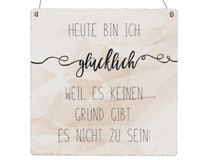 Heute bin ich glücklich Interluxe Holzschild 20x20cm Spruch Motivation