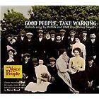 Various Artists - Good People Take Warning (2012)