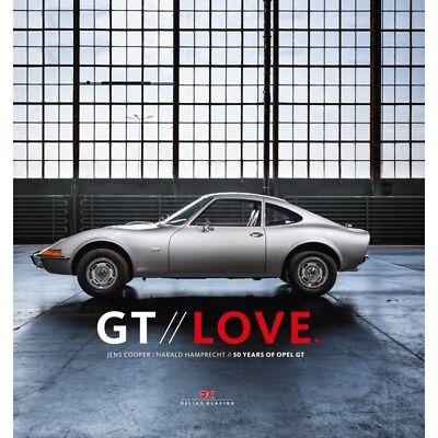 GT LOVE - 50 YEARS OPEL GT - LIVRE NEUF