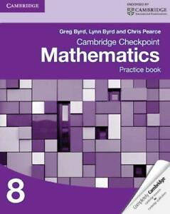 Cambridge Checkpoint Mathematics Practice Book 8 Cambridge International Examin - Leicester, United Kingdom - Cambridge Checkpoint Mathematics Practice Book 8 Cambridge International Examin - Leicester, United Kingdom