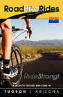 A Guide to the Best Bike Rides in Tucson, Arizona: Cycling Tucson, Arizona by Tyler Ford (Paperback / softback, 2008)