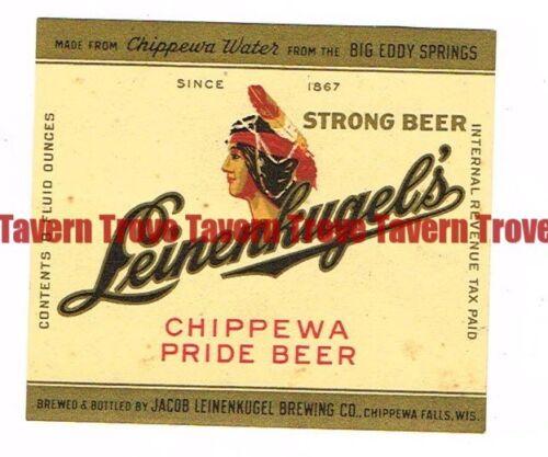 Unused 1940s IRTP WISCONSIN Chippewa Falls LEINENKUGEL/'S STRONG BEER 8oz Label