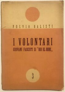 RSI-Fulvio-Balisti-I-VOLONTARI-GIOVANI-FASCISTI-DI-BIR-EL-GOBI-libro