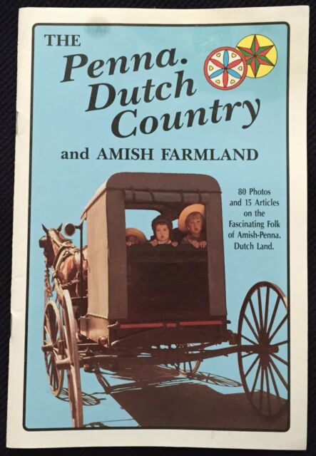 The Penna. Dutch Country and Amish Farmland © 1987 Vincent R Tortora PB 31 Pages