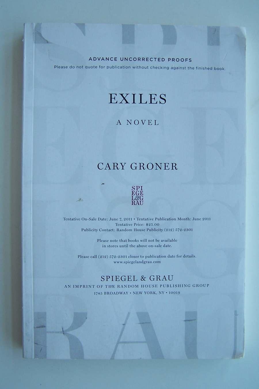 Cary Groner Exiles A Novel Advance Readers Copy ARC Rar