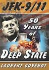 JFK - 9/11: 50 Years of Deep State by Laurent Guyenot (Paperback, 2014)