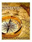 The Bounty Hunters: An Omega Sector Short Story by Vincent P Pauletti (Paperback / softback, 2014)