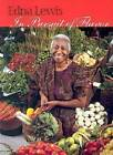 In Pursuit of Flavor by Mary Goodbody, Edna Lewis (Paperback, 2000)